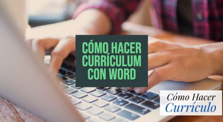 como hacer curriculum con word