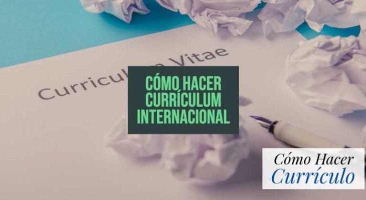 como hacer un curriculum internacional