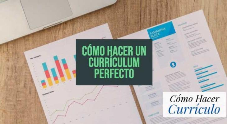 como hacer un curriculum perfecto