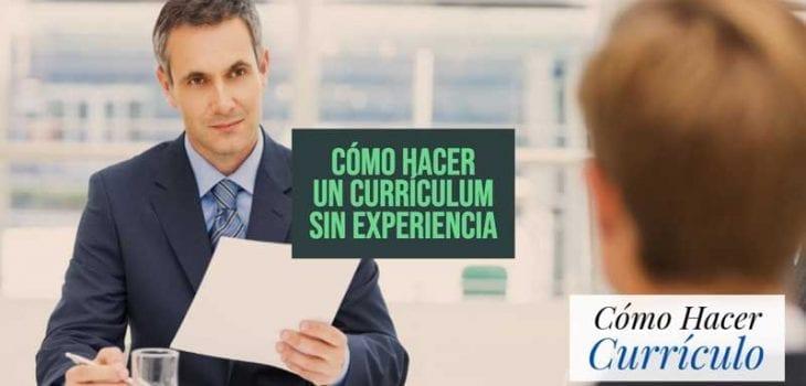 como hacer un curriculum sin experiencia